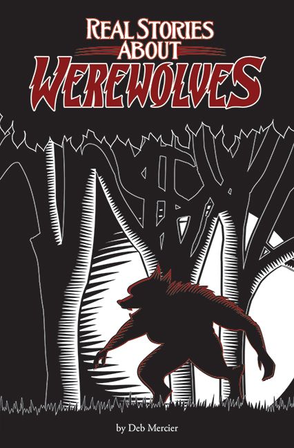 Real Stories About Werewolves